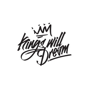 KINGS WILL DREAM
